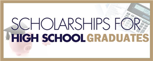 Scholarships for High School Graduates